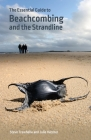 The Essential Guide to Beachcombing and the Strandline Cover Image
