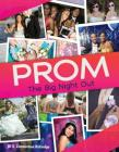 Prom: The Big Night Out Cover Image