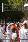 The Muridiyya on the Move: Islam, Migration, and Place Making (New African Histories) Cover Image