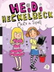 Heidi Heckelbeck Casts a Spell Cover Image