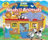 Fisher-Price Little People: Noah and the Animals (Lift-the-Flap) Cover Image
