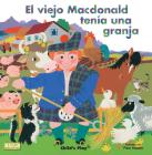 El Viejo MacDonald Tenia una Granja = Old MacDonald Had a Farm (Classic Books with Holes) Cover Image