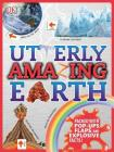 Utterly Amazing Earth Cover Image
