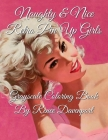 Naughty & Nice Retro Pin Up Girls Grayscale Coloring Book Cover Image
