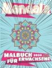 Mandalas für Erwachsene 2020: Über 100 wunderschöne Mandala Motive zum Entspannen und Abbauen von Stress Cover Image