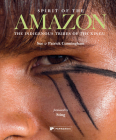 Spirit of the Amazon: The Indigenous Tribes of the Xingu Cover Image