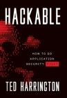 Hackable: How to Do Application Security Right Cover Image