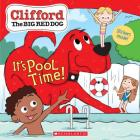 It's Pool Time! (Clifford) Cover Image