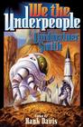 We the Underpeople Cover Image
