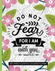 Do Not Fear For I Am With You: 2021 Bible Verse Planner Christian Coloring Book Cover Image