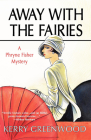 Away with the Fairies (Phryne Fisher Mysteries) Cover Image