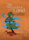 We All Go Back to the Land: The Who, Why, and How of Land Acknowledgements Cover Image