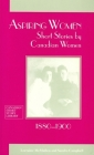 Aspiring Women: Short Stories by Canadian Women, 1880-1900 (Canadian Short Story Library #16) Cover Image