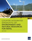 Country Integrated Diagnostic on Environment and Natural Resources for Nepal Cover Image