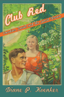Club Red: Vacation Travel and the Soviet Dream Cover Image