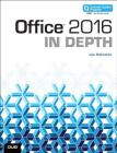 Office 2016 in Depth (Includes Content Update Program) Cover Image