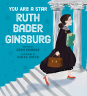 You Are a Star, Ruth Bader Ginsburg! Cover Image
