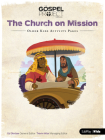 The Gospel Project for Kids: Older Kids Activity Pages - Volume 10: The Church on Mission, Volume 10 Cover Image