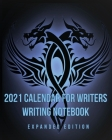 2021 Calendar For Writers Writing Notebook: Expanded Edition Cover Image
