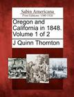 Oregon and California in 1848. Volume 1 of 2 Cover Image