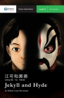 Jekyll and Hyde: Mandarin Companion Graded Readers Level 2, Simplified Chinese Edition Cover Image