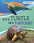 Is It a Turtle or a Tortoise? Cover Image