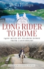 Long Rider to Rome: 1,400 Miles by Pilgrim Horse from Canterbury Cover Image