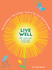 Live Well: 100 Simple Ways to Live a Better and Longer Life Cover Image
