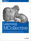 Learning MCollective: Parallel Server Management in Puppet and Chef Cover Image