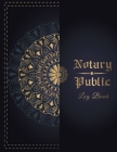 Notary Public Logbook: Notary Book to Log Notarial Record Acts By A Public Notary/ size: 8.5 X 9 / 120 Pages Cover Image