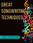 Great Songwriting Techniques Cover Image