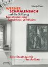 Werner Schmalenbach Und Die Stiftung Kunstsammlung Nordrhein-Westfalen: Eine Staatsgalerie Im Aufbau Cover Image