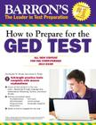 How to Prepare for the GED® Test: All New Content for the Computerized 2014 Exam Cover Image