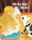 We Are Who We Are Cover Image