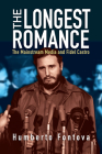 The Longest Romance: The Mainstream Media and Fidel Castro Cover Image