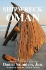 Shipwreck in Oman: A Journal of the Travels and Sufferings of Daniel Saunders, Jun Cover Image