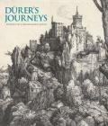Durer's Journeys: Travels of a Renaissance Artist Cover Image