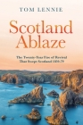 Scotland Ablaze: The Twenty-Year Fire of Revival That Swept Scotland 1858 - 79 Cover Image