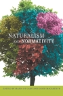Naturalism and Normativity (Columbia Themes in Philosophy) Cover Image