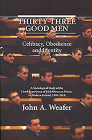 Thirty-Three Good Men: Celibacy, Obedience and Identity Cover Image