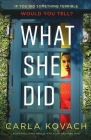 What She Did: A gripping crime thriller with a jaw-dropping twist Cover Image