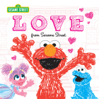Love: From Sesame Street (Sesame Street Scribbles) Cover Image