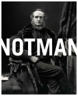 Notman: Visionary Photographer Cover Image