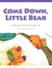 Come Down, Little Bear Cover Image