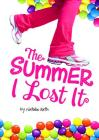 The Summer I Lost It (Stone Arch Novels) Cover Image