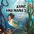 Zane and Nana's Undersea Adventures Cover Image