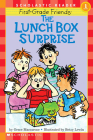 First-grade Friends: The Lunch Box Surprise (Scholastic Reader, Level 1): The Lunch Box Surprise Cover Image