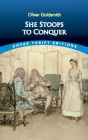 She Stoops to Conquer (Dover Thrift Editions) Cover Image