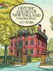 Historic Houses of New England Coloring Book (Dover History Coloring Book) Cover Image