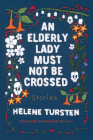 An Elderly Lady Must Not Be Crossed Cover Image
